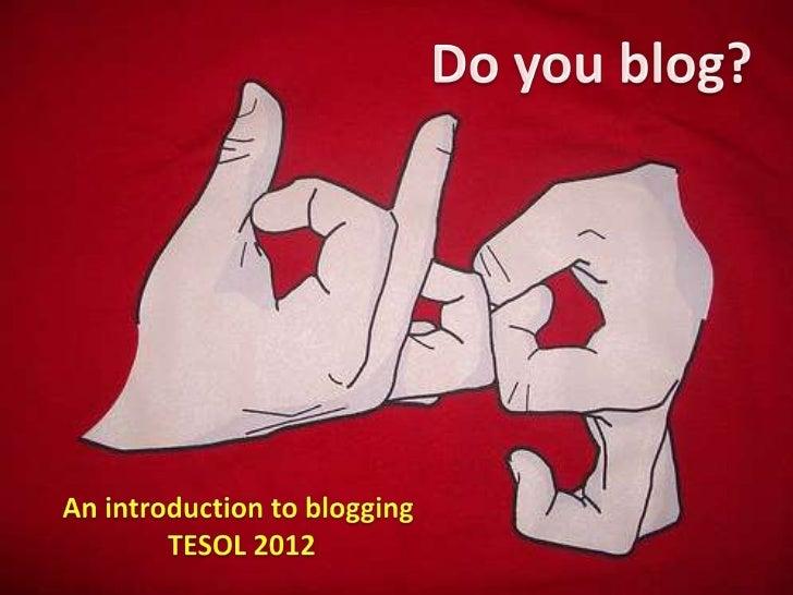 Do you blog?