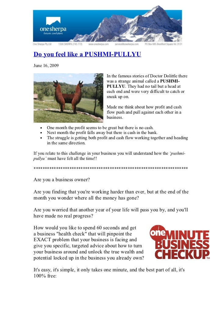 Do you feel like a PUSHMI-PULLYU June 16, 2009                                          In the famous stories of Doctor Do...