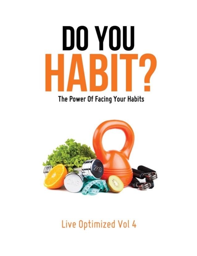 The chains of habit are generally too small to be felt until they are too strongto be broken. – Samuel JohnsonIntroduction...
