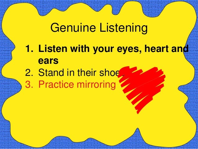 Mirroring Phrases•   As I get it, you felt•   So, as I see it•   I can see that you're feeling•   You feel that•   So, wha...
