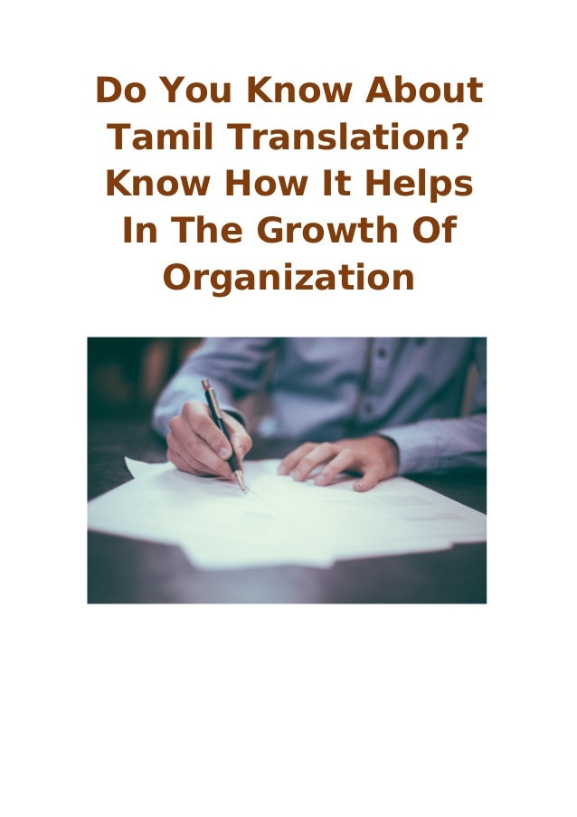 Do You Know About Tamil Translation? Know How It Helps In The Growth Of Organization