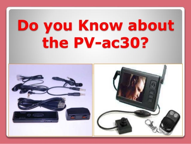 Do you Know about the PV-ac30?