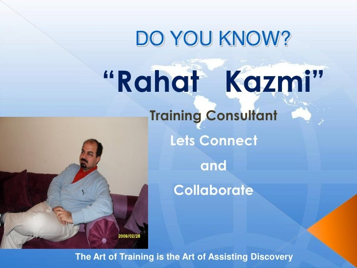 Do you know rahat kazmi, 2010 Revised