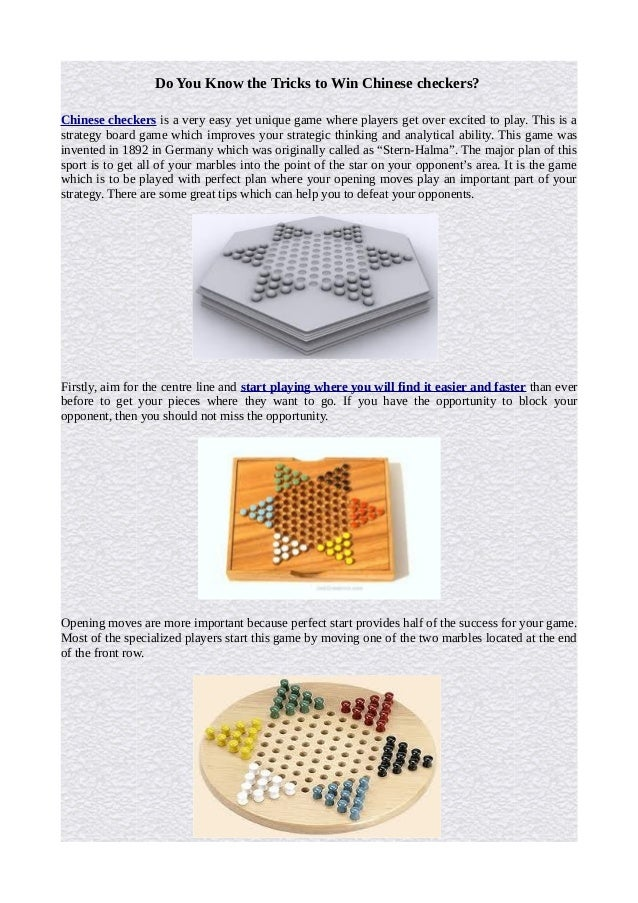 Do You Know the Tricks to Win Chinese checkers? Chinese checkers is a very easy yet unique game where players get over exc...
