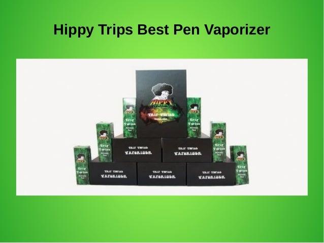 Hippy Trips Best Pen Vaporizer