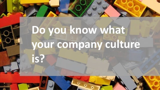 Do you know what your company culture is?