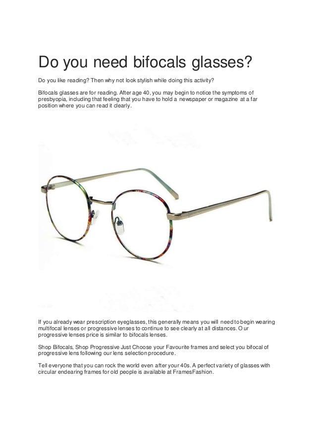 e081c8b245 Do you need bifocals glasses