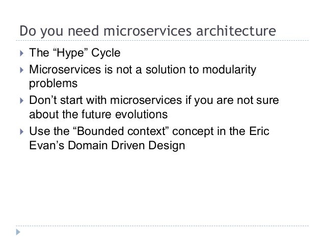 Do you need microservices architecture for Do i need an architect