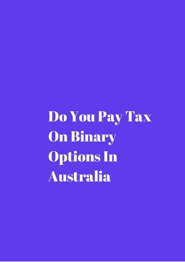 Binary options tax implications