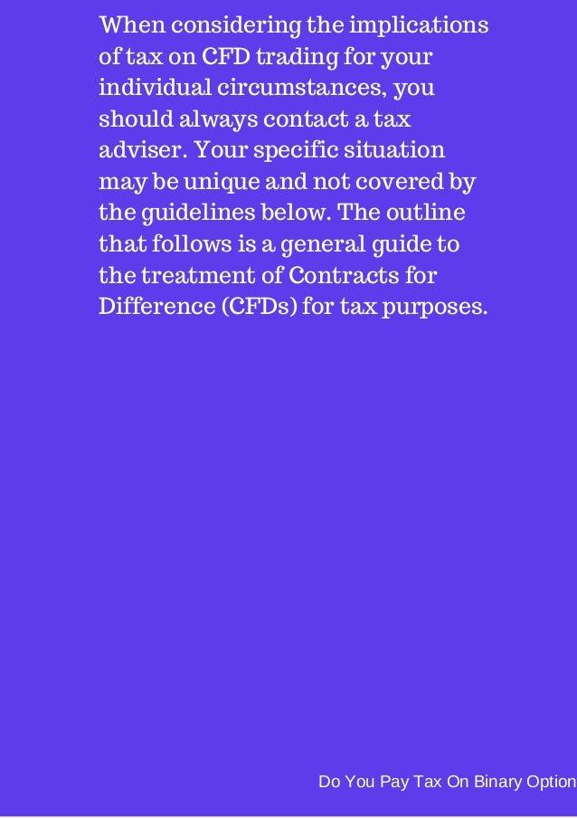 Do you pay tax on binary options in the uk