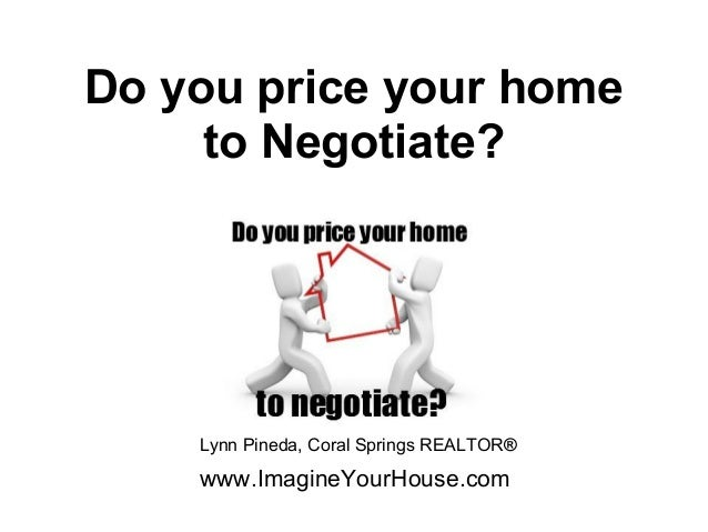 Do you price your home to negotiate