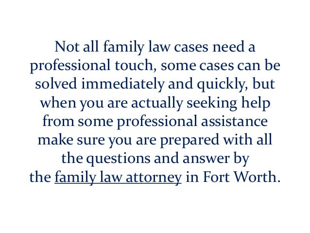 Not all family law cases need a professional touch, some cases can be solved immediately and quickly, but when you are act...