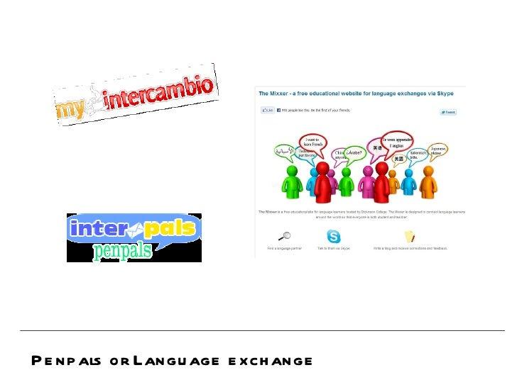 Penpals or Language exchange