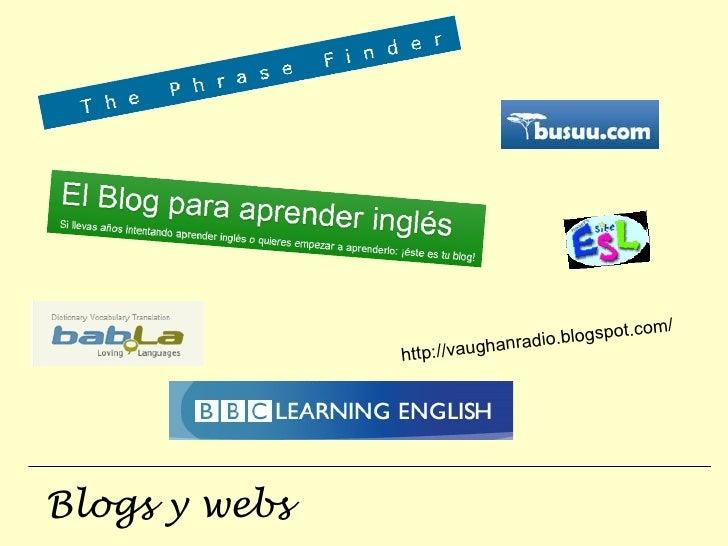Blogs y webs http://vaughanradio.blogspot.com/