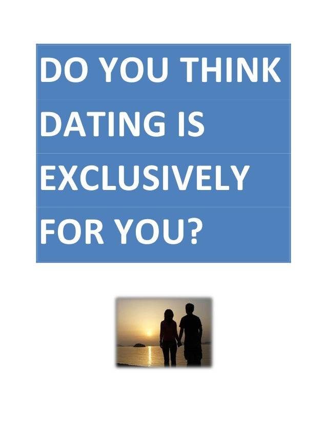 How To Know If Your Dating Exclusively