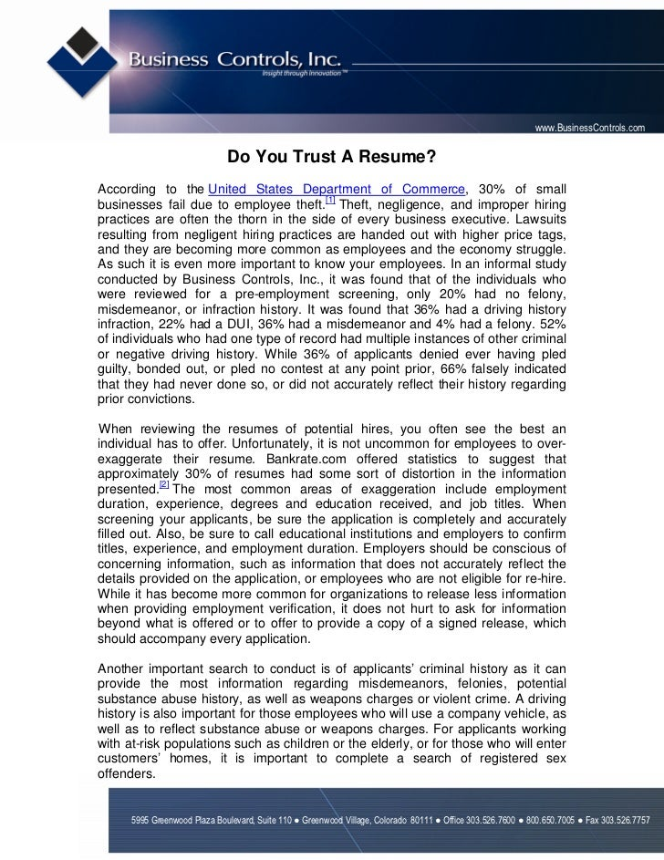 www.BusinessControls.com                              Do You Trust A Resume?According to the United States Department of C...