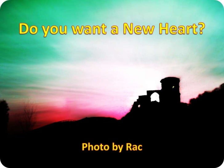 Do you want a New Heart?<br />Photo by Rac<br />