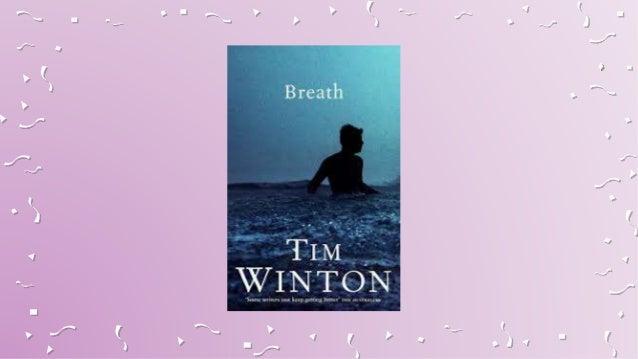 Tim Winton's BREATH with Surf & Sun  Slide 3