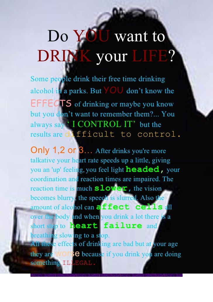 Do YOU want to   DRINK your LIFE? Some people drink their free time drinking alcohol in a parks. But YOU don't know the EF...