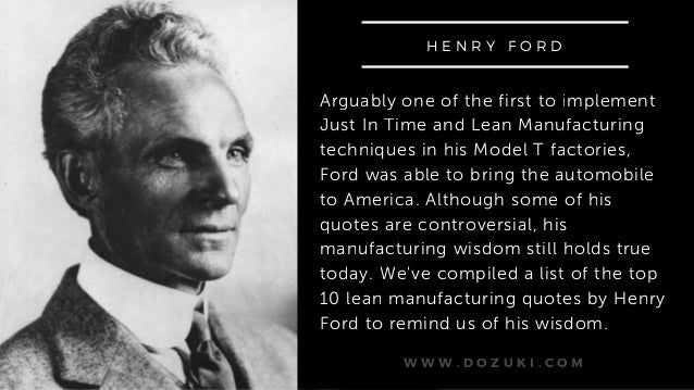 Top 60 Lean Manufacturing Quotes By Henry Ford Unique Ford Quote