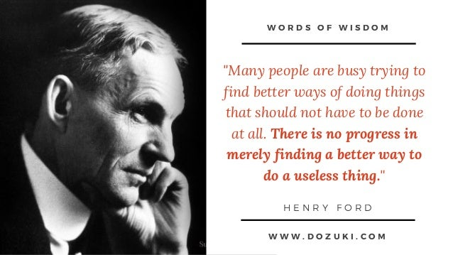 Top 10 Lean Manufacturing Quotes By Henry Ford