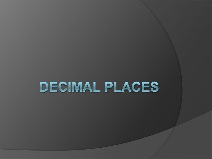 Decimal places<br />