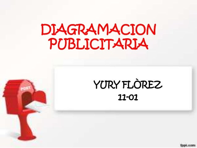 DIAGRAMACION PUBLICITARIA     YURY FLÒREZ         11-01