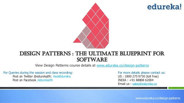 Design patterns the ultimate blueprint for software edurekadesign patterns view design patterns course details at www malvernweather Image collections