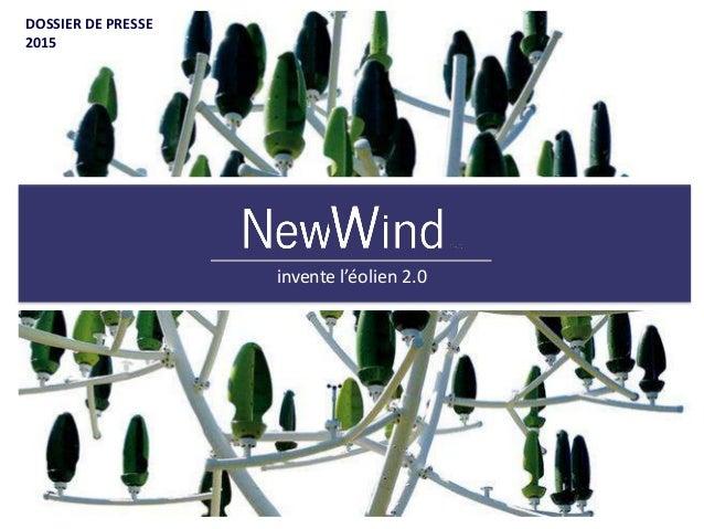 11 invente l'éolien 2.0 DOSSIER DE PRESSEDOSSIER DE PRESSE 2015