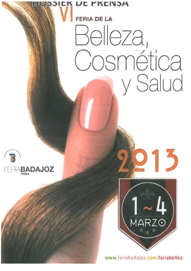 VI Feria de la Belleza, Cosmética y Salúd 2013 - Dossier de Prensa