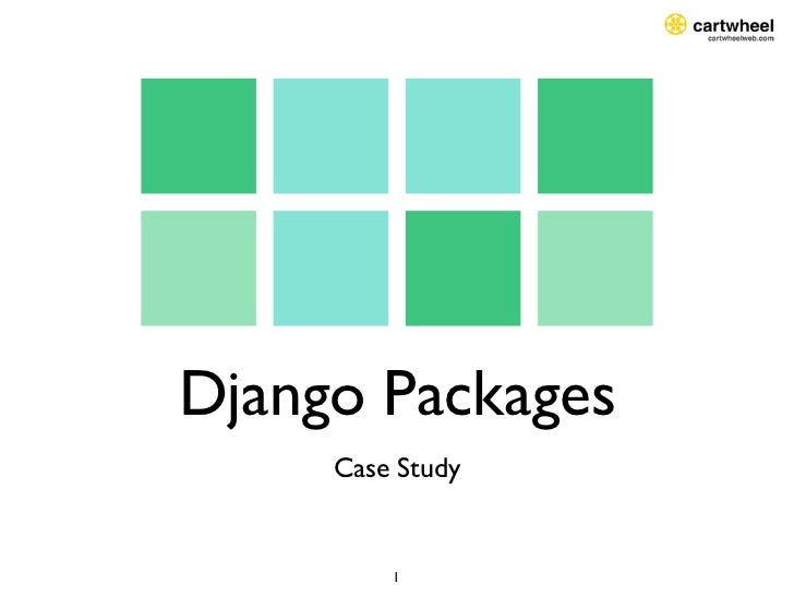 Django Packages     Case Study         1