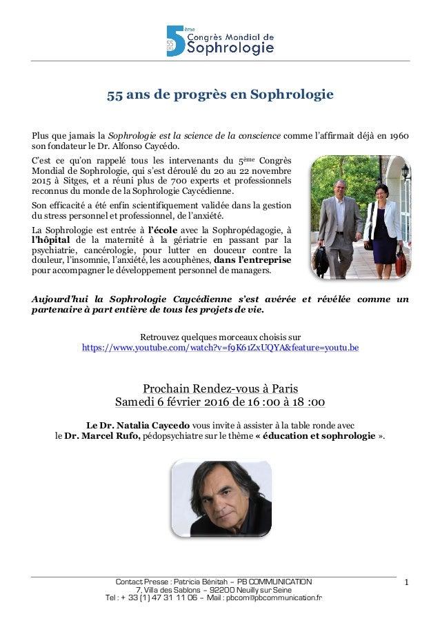 Contact Presse : Patricia Bénitah – PB COMMUNICATION 7, Villa des Sablons – 92200 Neuilly sur Seine Tel : + 33 (1) 47 31...