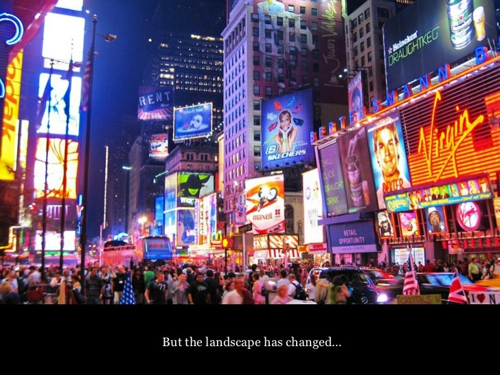 But the landscape has changed…