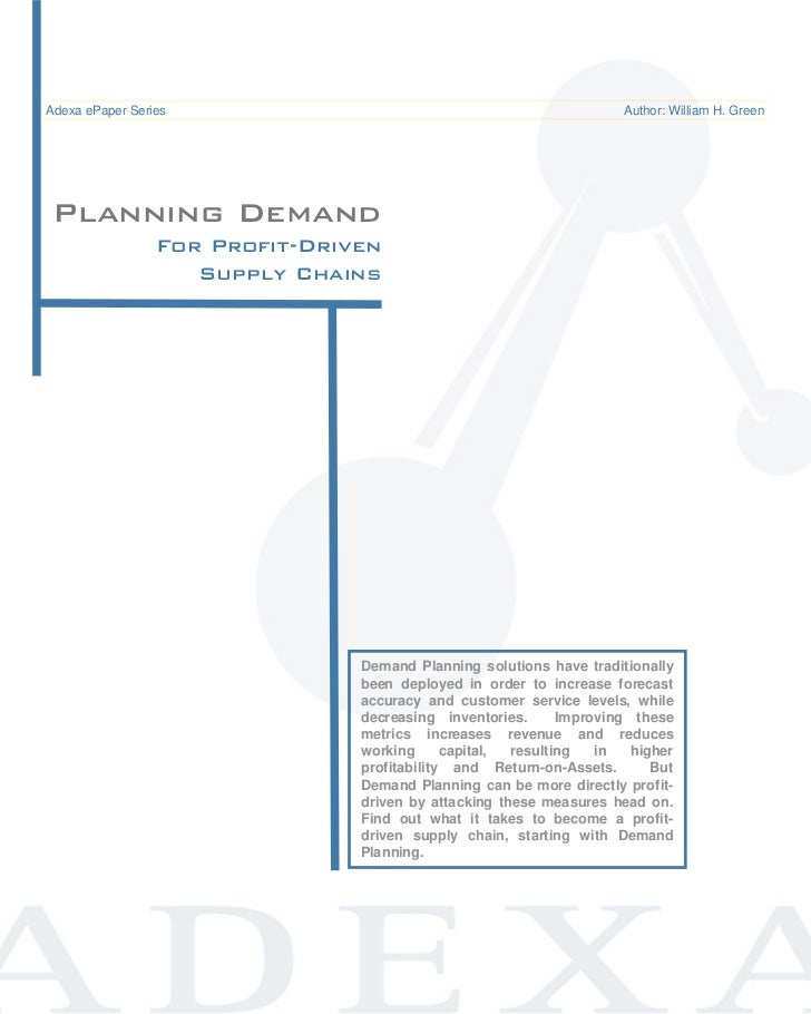 Demand Planning for Profit-Driven Supply Chains                                     ePaper / Adexa ePaper Series   Common ...