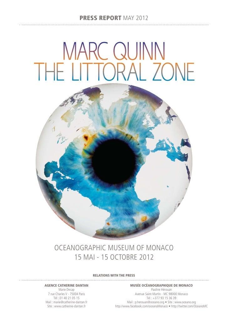 PRESS REPORT MAY 2012       OCEANOGRAPHIC MUSEUM OF MONACO            15 MAI - 15 OCTOBRE 2012                            ...