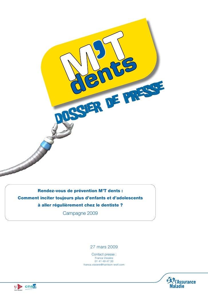 Rendez-vous de prévention M'T dents : Comment inciter toujours plus d'enfants et d'adolescents         à aller régulièreme...