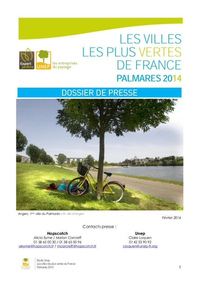DOSSIER DE PRESSE  Angers, 1ère ville du Palmarès – © ville d'Angers  Février 2014  Contacts presse : Hopscotch  Unep  Ali...