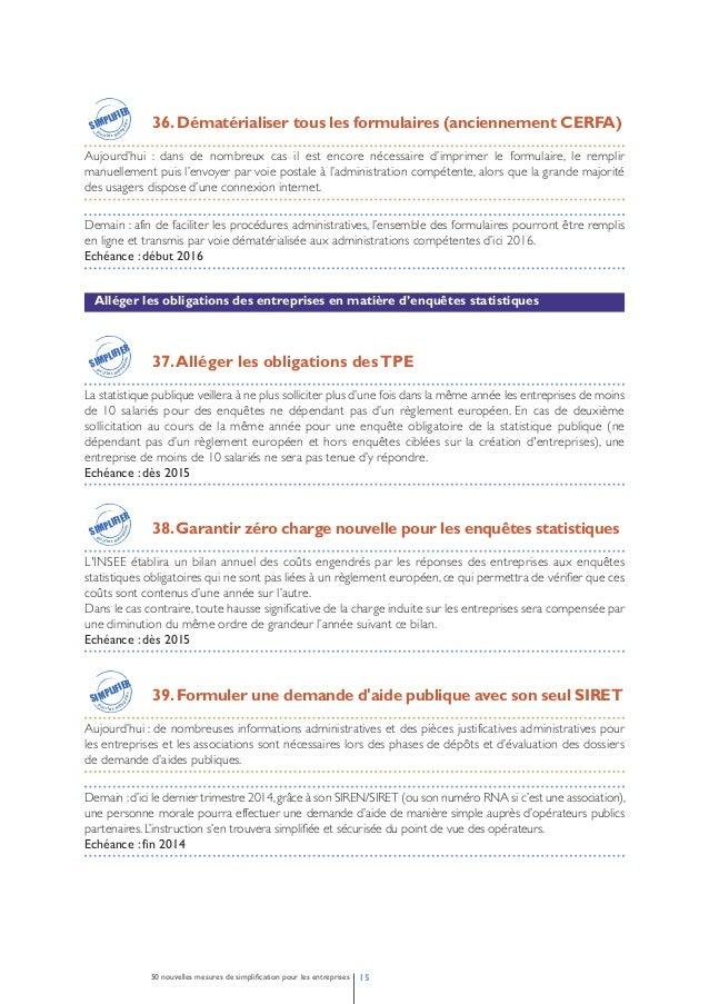 Mais aussi…  Projet « Dites-le nous une fois » : réduction des données et dématérialisation de 12 formulaires  40. Recours...