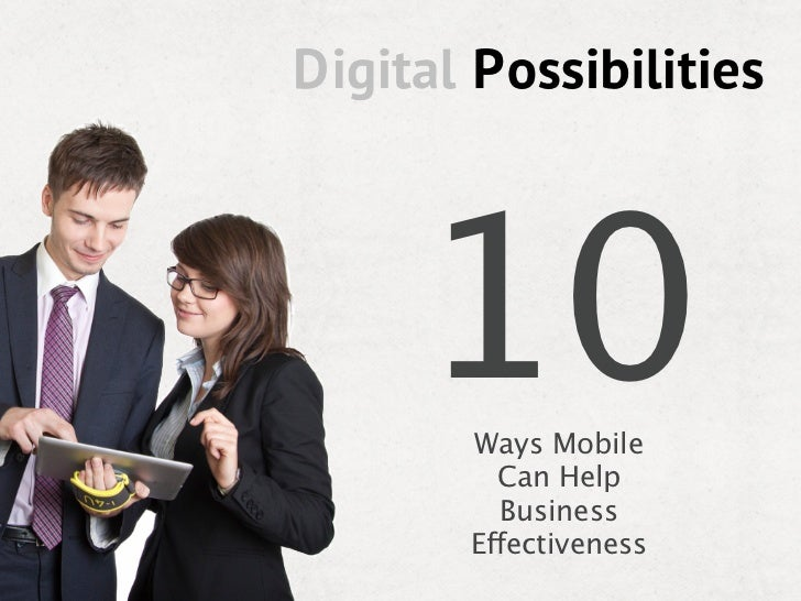 10Ways Mobile  Can Help  BusinessEffectiveness