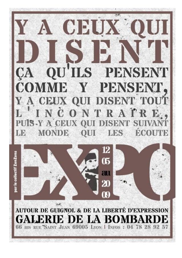 Y A CEUX QUI DISENT… Une exposition autour de Guignol et de la liberté d'expression conçue et réalisée par le Collectif Zo...