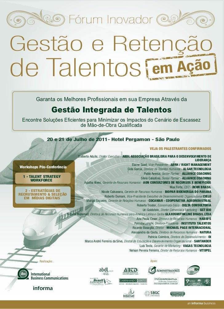 Fórum InovadorGestão e Retençãode Talentos                                                                                ...