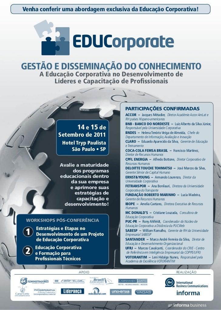 Venha conferir uma abordagem exclusiva da Educação Corporativa!GESTÃO E DISSEMINAÇÃO DO CONHECIMENTO       A Educação Corp...