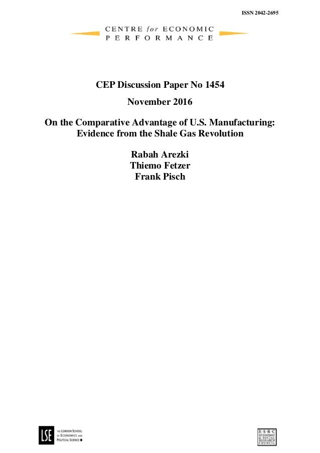 ISSN 2042-2695 CEP Discussion Paper No 1454 November 2016 On the Comparative Advantage of U.S. Manufacturing: Evidence fro...