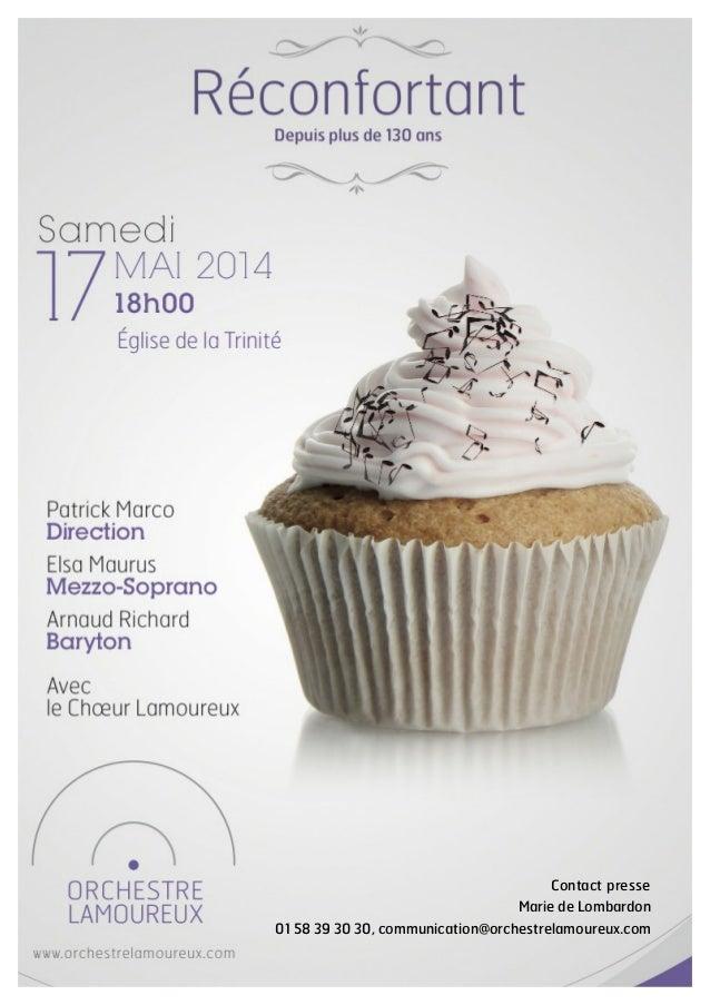 1   Contact presse Marie de Lombardon 01 58 39 30 30, communication@orchestrelamoureux.com