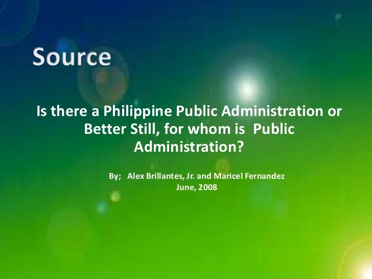 is there a philippinre public administration Division for public economics and public administration department of economic and social affairs on the other hand, there are demands for independence.