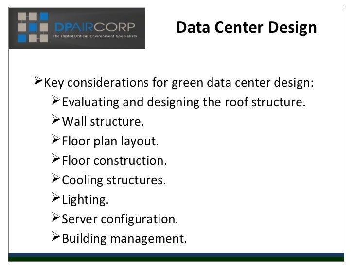 Data Center Planning : Data center design how to build a green facility