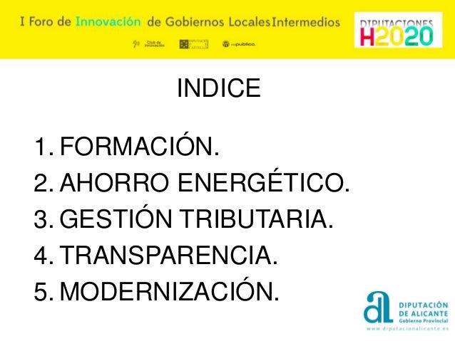 Hitos de gestión de la Diputación provincial de Alicante Slide 2