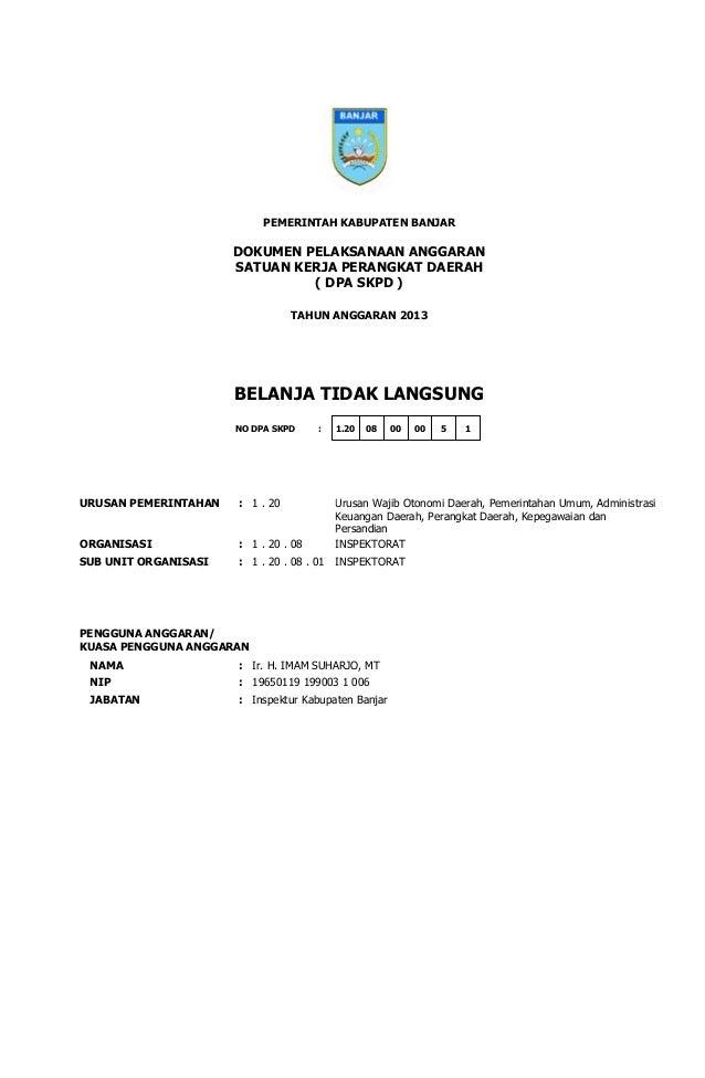 DOKUMEN PELAKSANAAN ANGGARAN SATUAN KERJA PERANGKAT DAERAH ( DPA SKPD ) PEMERINTAH KABUPATEN BANJAR TAHUN ANGGARAN 2013 BE...