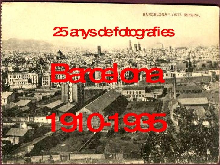 25 anys de fotografies Barcelona 1910-1935