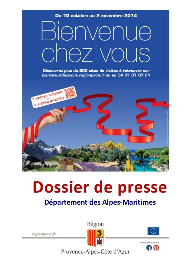 1  Dossier de presse  Département des Alpes-Maritimes